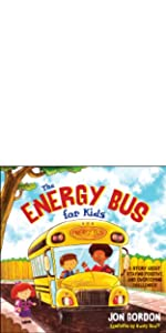 energy bus kids, jon gordon, jon gordon books, jon gordon guides, jon gordon fables