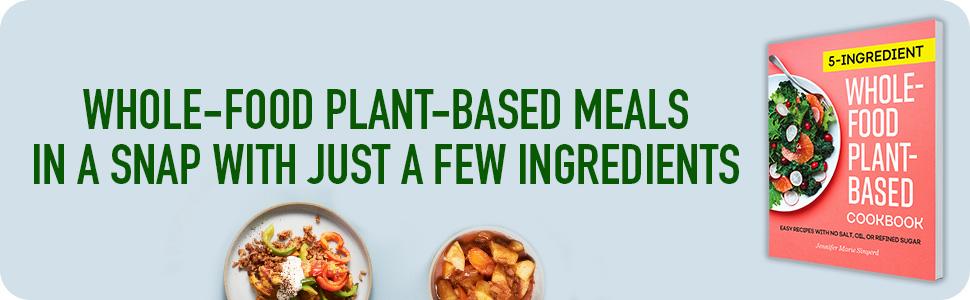 whole food plant based cookbook,plant based cookbook,plant based diet cookbook,plant based diet