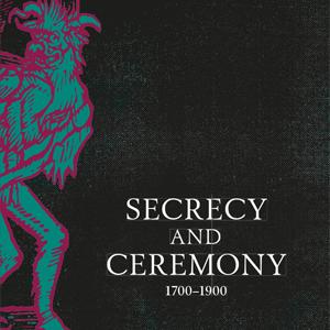 Secrecy and ceremony