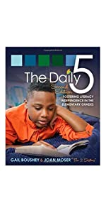 The Daily 5: Fostering Literacy in the Elementary Grades, Second Edition
