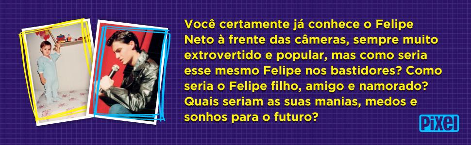Felipe Neto, futuro, seguidores, youtuber, bastidores