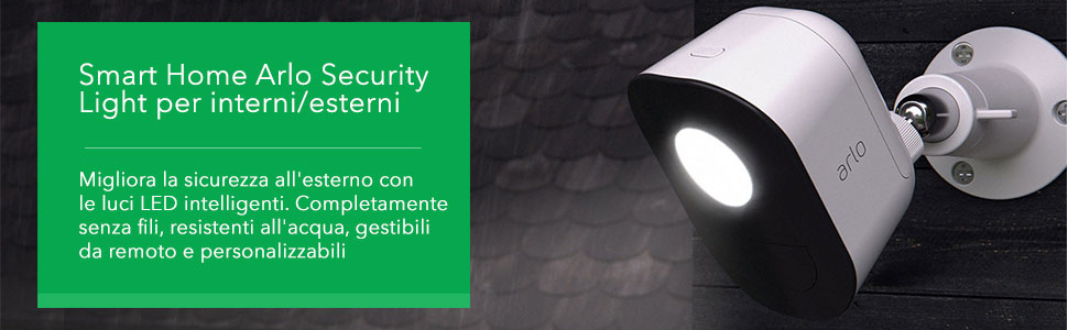 Smart Home Arlo Security Light per interni/esterni