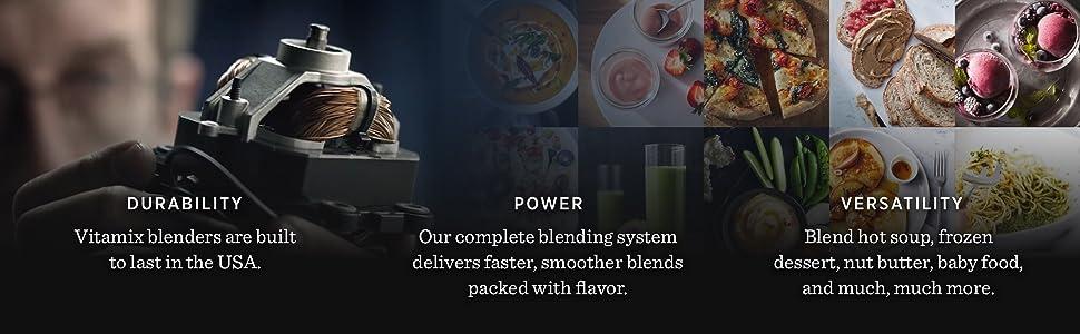 why vitamix, durability, versatility, power