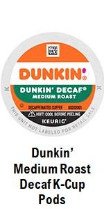 Dunkin' Decaf K-Cups
