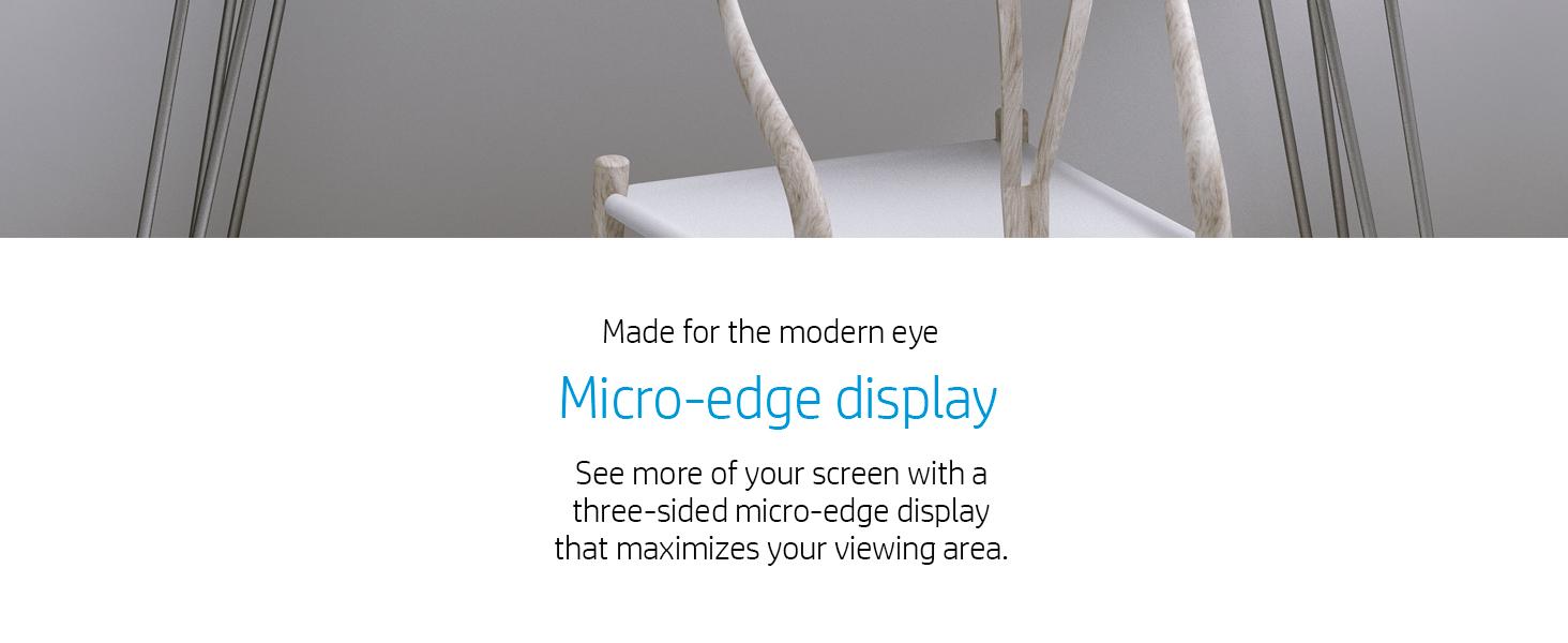 micro-edge display modern bezel larger screen