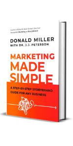 marketing made simple, Donald Miller, business, brand, storybrand