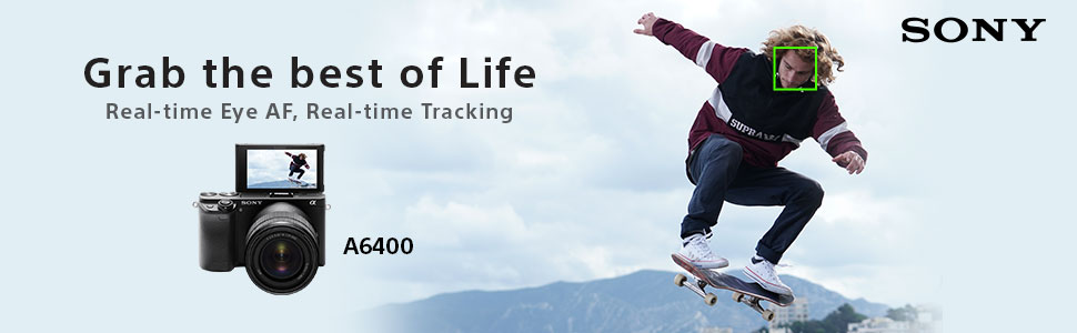 ILCE-6400-grab the best of life