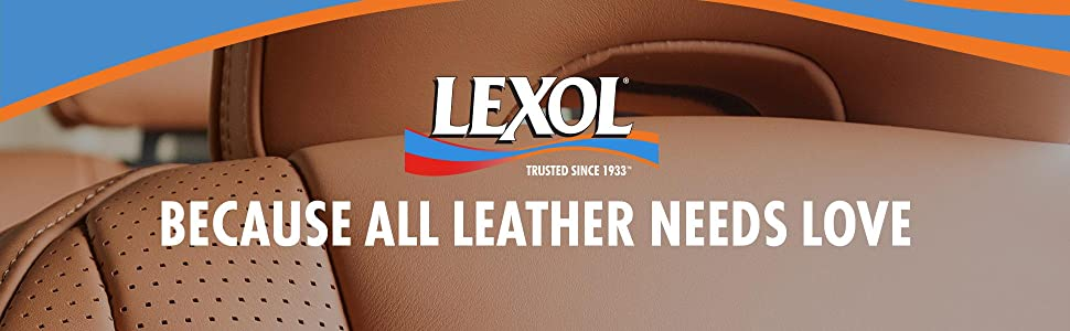Lexol Leather, Because All Leather Needs Love, Trusted Since 1933, Car Leather Cleaner, Neatsfoot