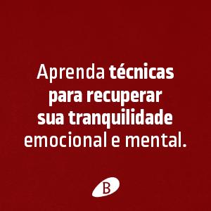 Ansiedade como enfrentar o mal do século, Benvirá, Augusto Cury, síndrome do pensamento acelerado