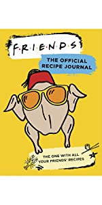 Friends: The Official Recipe Journal