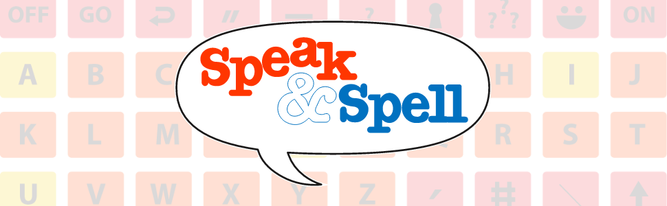 Stylized background with the Speak and Spell logo.