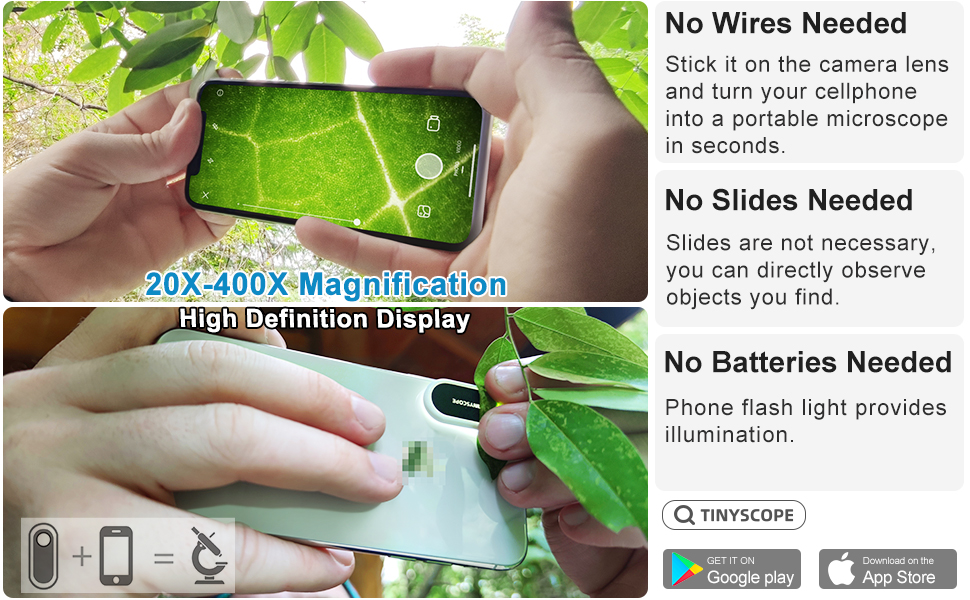 Power Cords or USB Cables with No Need for Batteries 20 to 400x Magnification Turn Your Cell Phone into a Portable Microscope in Seconds TINYSCOPE Mobile Microscope Safer Microscope for Kids!