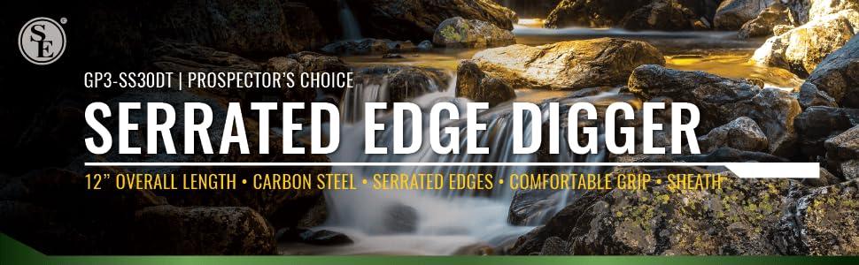 Serrated Edge Digger