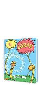 El Lórax (The Lorax Spanish Edition) classic children's books spanish books for kids