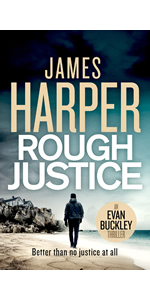 Rough Justice by James Harper, Evan Buckley, private detective mystery