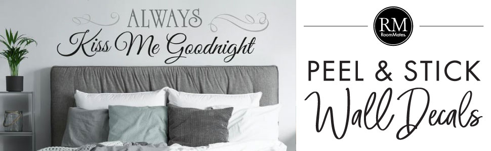 Always Kiss Me Goodnight Quote Peel and Stick Wall Decals