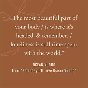 ocean vuong; night sky poetry; on earth we're briefly gorgeous; vong