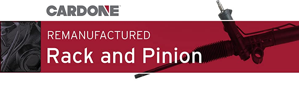 Cardone Remanufactured Rack and Pinions