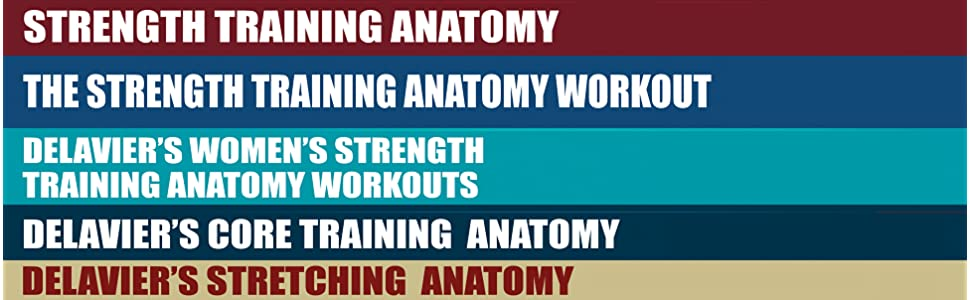 Strength Training Anatomy Frederic Delavier