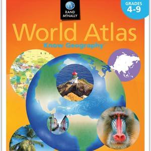 Rand McNally Know Geography World Atlas   Grades 4-9