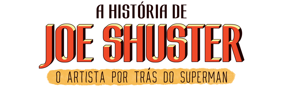 Logo A História de Joe Shuster