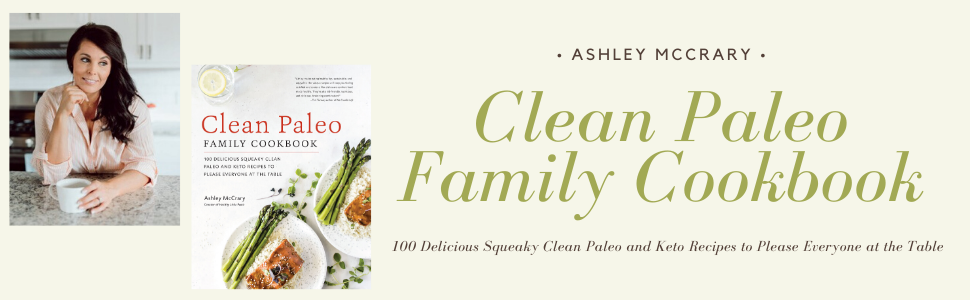 Clean Paleo FAMILY COOKBOOK