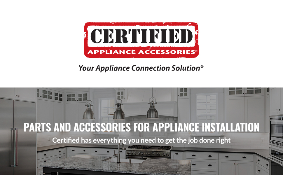 CERTIFIED APPLIANCE ACCESORIES