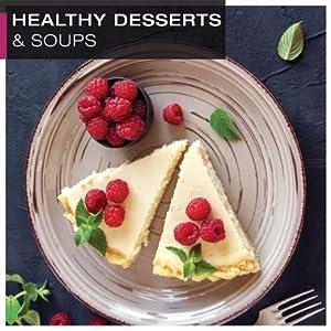 Healthy Desserts & Soups