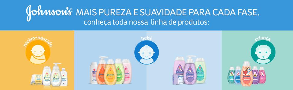 Johnson's mais pureza e suavidade para cada fase. Conheça toda nossa linha de produtos.