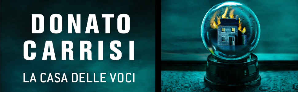 DonatoCarrisi; Thriller; Lacasadellevoci