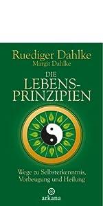 Ruediger Dahlke Die Lebensprinzipien