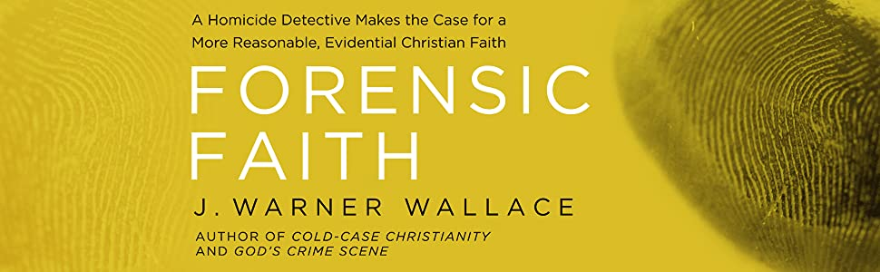 More Evidence That Movement To Defend >> Forensic Faith A Homicide Detective Makes The Case For A More