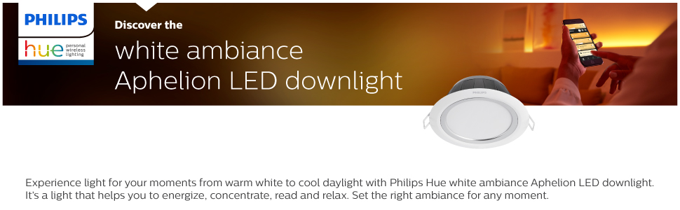 Hue white  ambiance Aphelion LED downlight