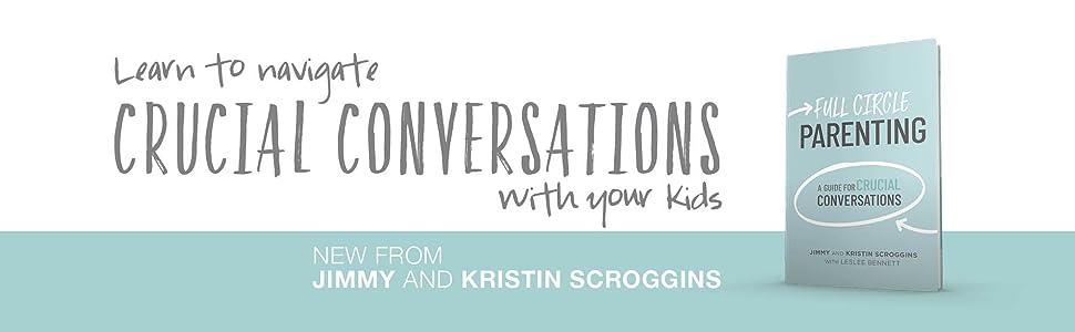 Full Circle Parenting: A Guide for Crucial Conversations (3 Circles): Scroggins, Jimmy, Scroggins, Kristin: 9781087713441: Amazon.com: Books