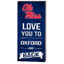 Mississippi Rebels Love You To College Logo Plaque