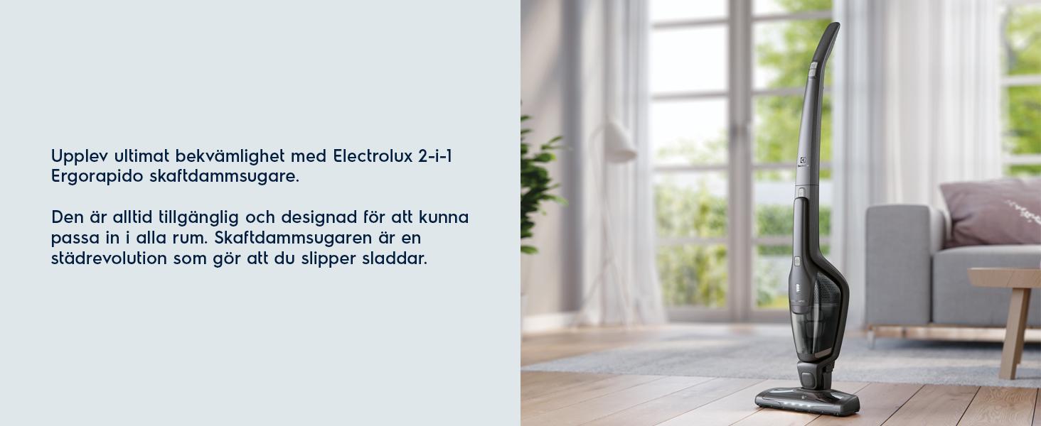 Upplev ultimat bekvämlighet med Electrolux 2-i-1 Ergorapido skaftdammsugare.