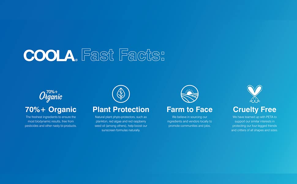 ALL OF OUR FORMULATIONS ARE: 70%+ organic, plant protection, farm to face and cruelty free