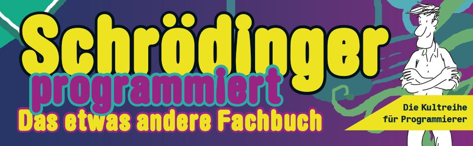 Rheinwerk Verlag Gaileo Computing Schrödinger-Reihe Fachbuch