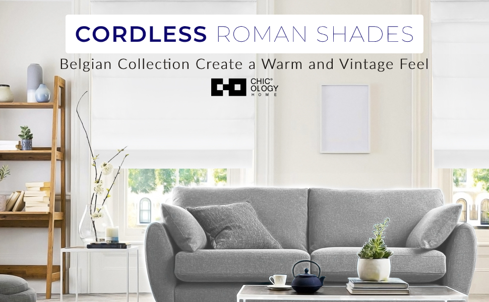 CHICOLOGY Cordless Roman Shades Modern Fabric Cascade Window Blind Belgian Privacy amp; Light Filtering
