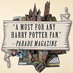 """""""A must for any Harry Potter fan."""" ― Parade Magazine"""