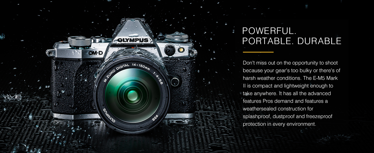 OM-D E-M5 Mark II Portable Powerful Durable