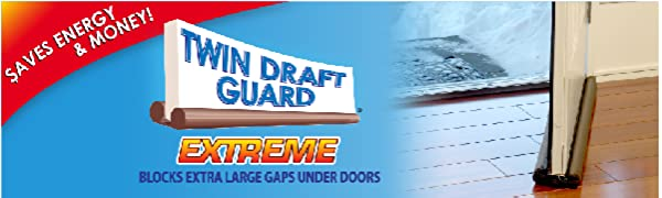Twin Draft Guard logo with insulating device on entry door. Blocks extra large gaps under door.
