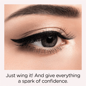 Wing it! and give everything a spark of confidence