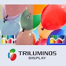 TRILUMINOS Display: Extra colours, extra brilliance