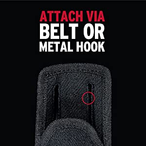 Attach via belt or metal hook for added convenience and easy access
