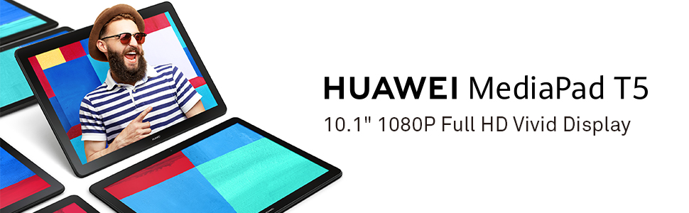 Huawei Media Pad T5 10.1'' 1080P FHD Display