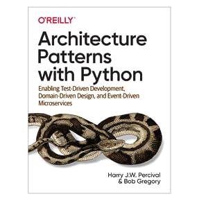 Architecture Patterns, Python, Test Driven Development, TDD