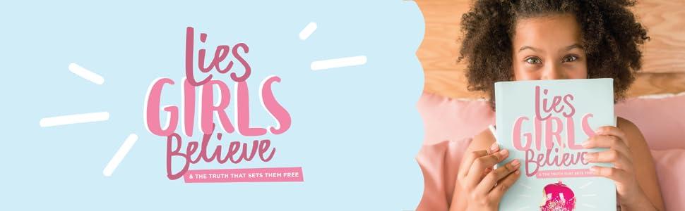 Lies girls believe, truth, dannah gresh, books for tweens, mom and daughter devotions, devos