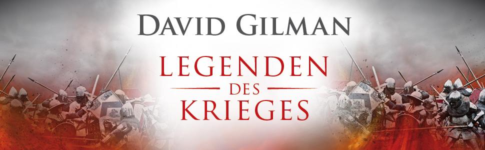 David Gilman - Legenden des Krieges