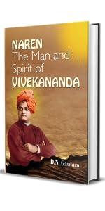 Naren: The Man and Spirit of Vivekananda